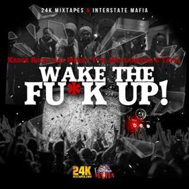 Wake The Fu*k Up