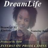 T-680 INTERSTATE PRODUCTIONS - DreamLife Ft. Kimberly & Boog Cover Art