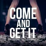 Itsalwaysnew - Come & Get It ft. Ace Hood & Busta Rhymes Cover Art