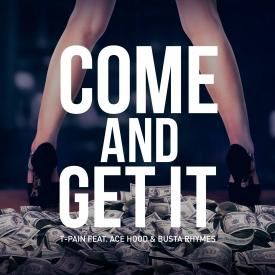 Come & Get It ft. Ace Hood & Busta Rhymes