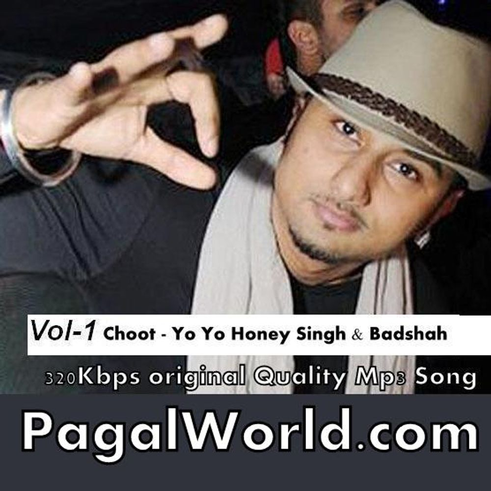 Choot Vol 1 Honey Singh Badshah By Yo Yo Honey Singh Badshah Itschallanger Listen On Audiomack