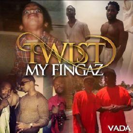Twist My Fingaz