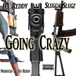 ItsReddy252 - Going Crazy Cover Art