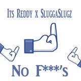 """ItsReddy252 - No F***""""s Cover Art"""