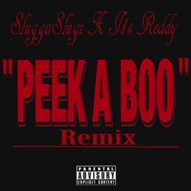 Peek A Boo Remix