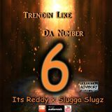 ItsReddy252 - Trendin Like Da Number 6 Cover Art
