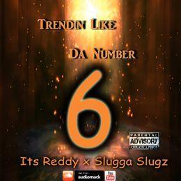 ItsReddy252 - Trendin Like Da Number 6 Cover Art
