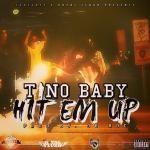 ItsTinoBaby - Hit Em Up Cover Art