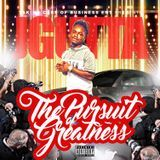 J_Gutta1995 - The Pursuit Of Greatness Cover Art