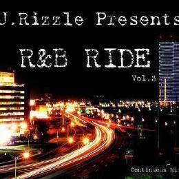 J. Rizzle - R&B RIDE Vol. 3 (R&B Mix) Cover Art