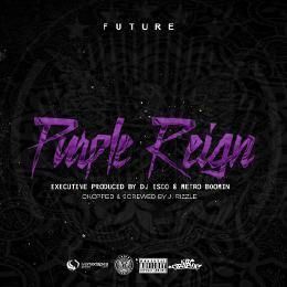 J. Rizzle - Future - Purple Reign (Chopped & Screwed by J. Rizzle) Cover Art