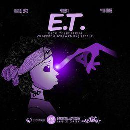 J. Rizzle - DJ ESCO & FUTURE - Project E.T.  (Chopped & Screwed by J. Rizzle) Cover Art
