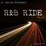 J. Rizzle - R&B RIDE Vol. 4.5 (R&B Mix) Cover Art