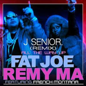 All The Way Up (J Senior. Remix)