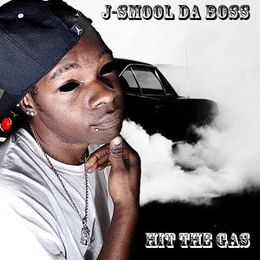 J-SMOOL DA BOSS - Hit The Gas Cover Art
