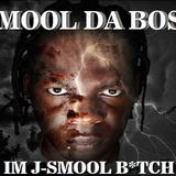 J-SMOOL DA BOSS - IM J-SMOOL BITCH Cover Art