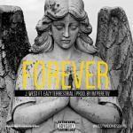 J. West - Forever Ft. Eazy Terrestrial (prod. by im'peretiv) Cover Art