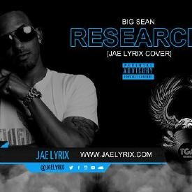 Research [Big Sean Cover]