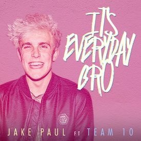Jake Paul - It's Everyday Bro (Song) feat. Team 10 (Official Music Video).m
