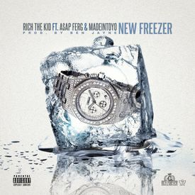 New Freezer Remix (Rich The Kid & Kendrick Lamar )