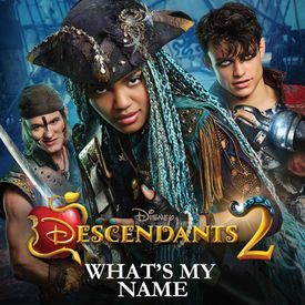 What's My Name (From Descendants 2)