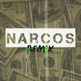 Narcos (Official Remix)