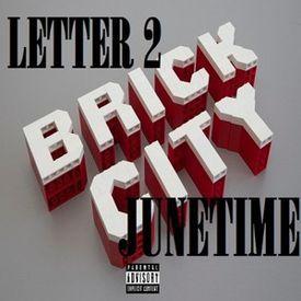 Letter 2 BrickCity 2 (Jungle)- Ex.Prod.Jase Da Don