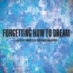 Jason James & Rodney Hazard - Forgetting How To Dream Cover Art