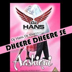 Dheere Dheere Se - Aashiqui Remix
