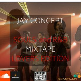 Souls rnb Lovers mix jay Concept