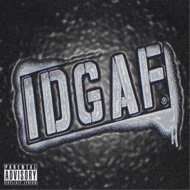 Jay Da Kidd - IDGAF Cover Art