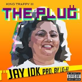 The Plug (King Trappy III)