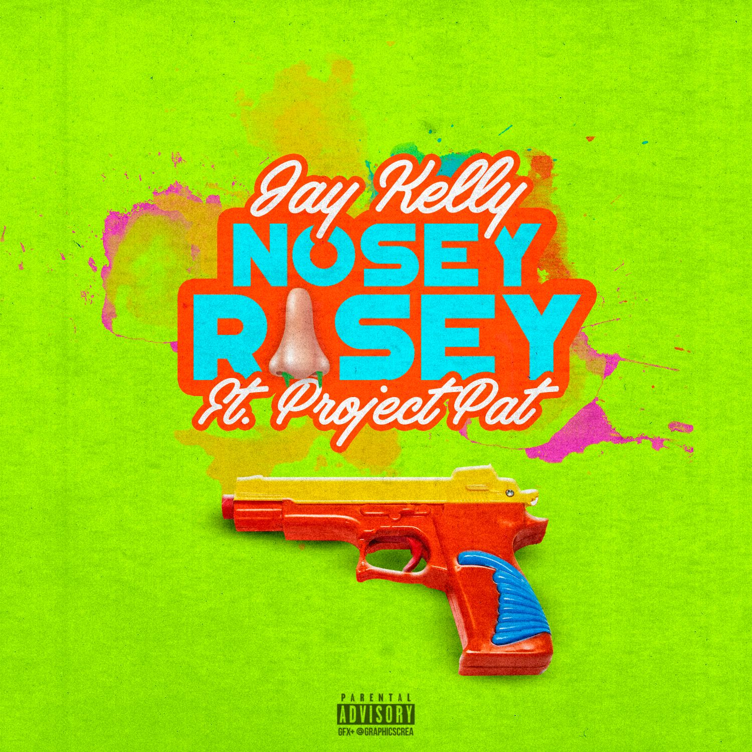 """JAY KELLY - """"NOSEY ROSEY FT. PROJECT PAT"""" ft. PROJECT PAT ..."""