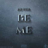 Jay Wyse - Be Me Cover Art