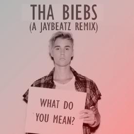 What Do You Mean? (A JAYBeatz Remix)