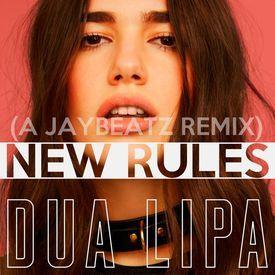 Dua LipaNew Rules A JAYBeatz Remix HVLM