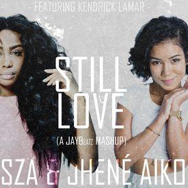 Still Love (A JAYBeatz Mashup) #HVLM