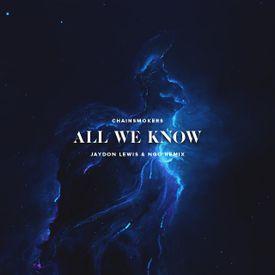 All We Know (Jaydon Lewis & NGO Remix)