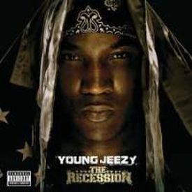Young Jeezy - The Recession [Intro]