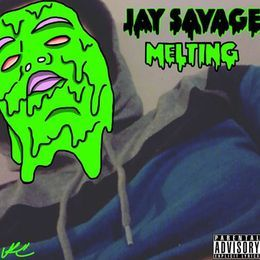 JaySavage100 - Melting Cover Art