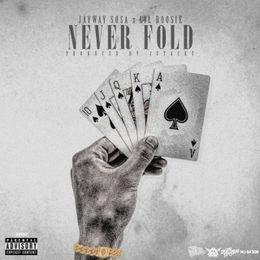 JayWay Sosa - Never Fold Cover Art
