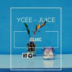 Ycee - Juice (Jclaxic Cover)