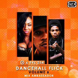 DanceHall Flick 6 X Fyl254