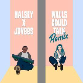 Walls Could Talk (Remix)
