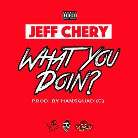 What You Doin? [Prod. By Hamsquad]