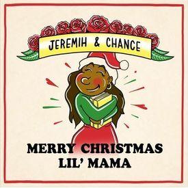 Merry Christmas Lil' Mama
