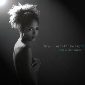 Turn Off The Lights (Featuring TRW, Joshua Bennett & Teddy Pendergrass) [Produced by Jerry Rescue!!!]