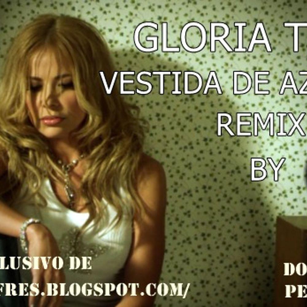 Gloria Trevi Vestida De Azucar The Fres Dj Remix Demo