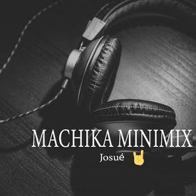 Machika [ Minimix ]