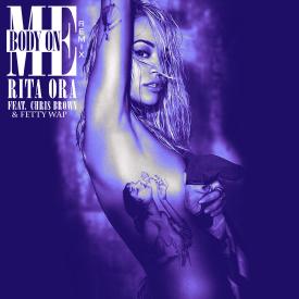 Body On Me (Remix) (feat. Chris Brown & Fetty Wap)